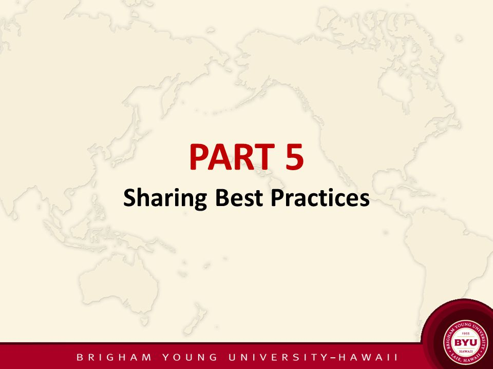 PART 5 Sharing Best Practices