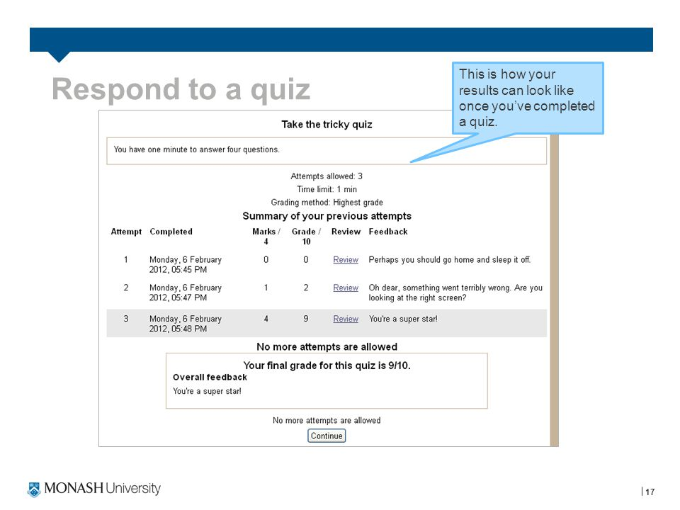 Respond to a quiz 17 This is how your results can look like once youve completed a quiz.