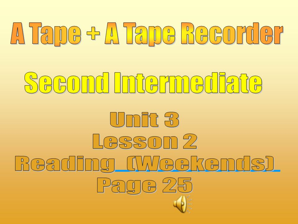 Steps 1- Students listen to the tape while following along on the paper copy of the passage. 2- Students read along with the tape. 3- Students read al