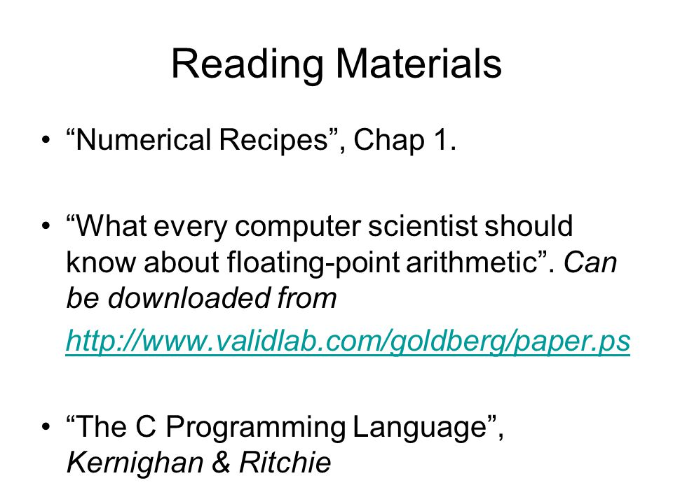Reading Materials Numerical Recipes, Chap 1.