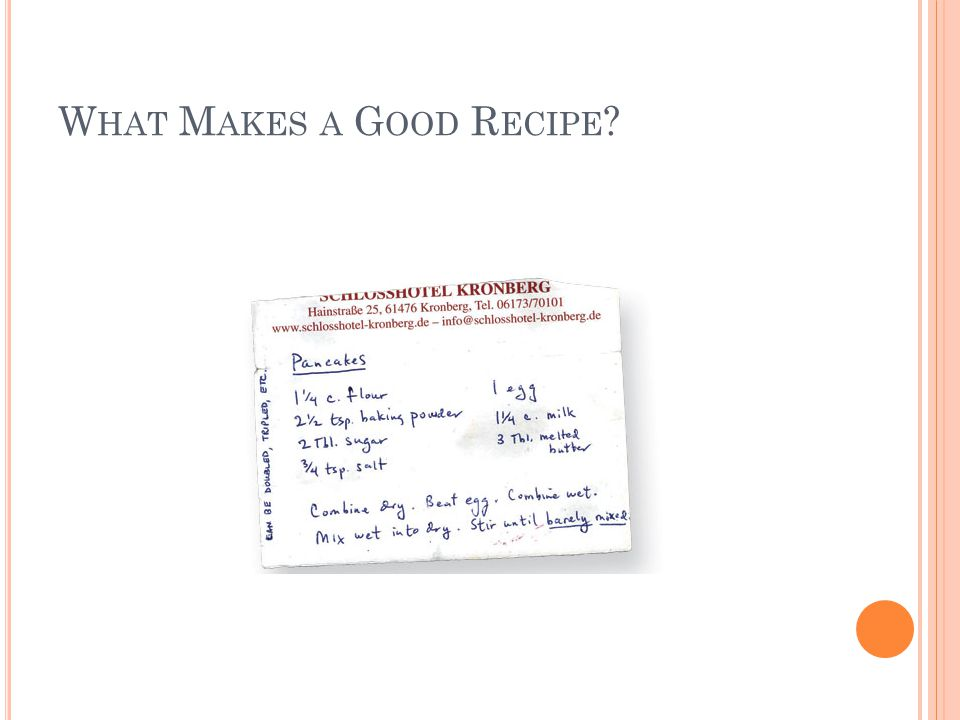 A CTIVE S TYLE While this style of recipe is easy to follow when you are preparing the recipe, it is more difficult to use when preparing a shopping list.