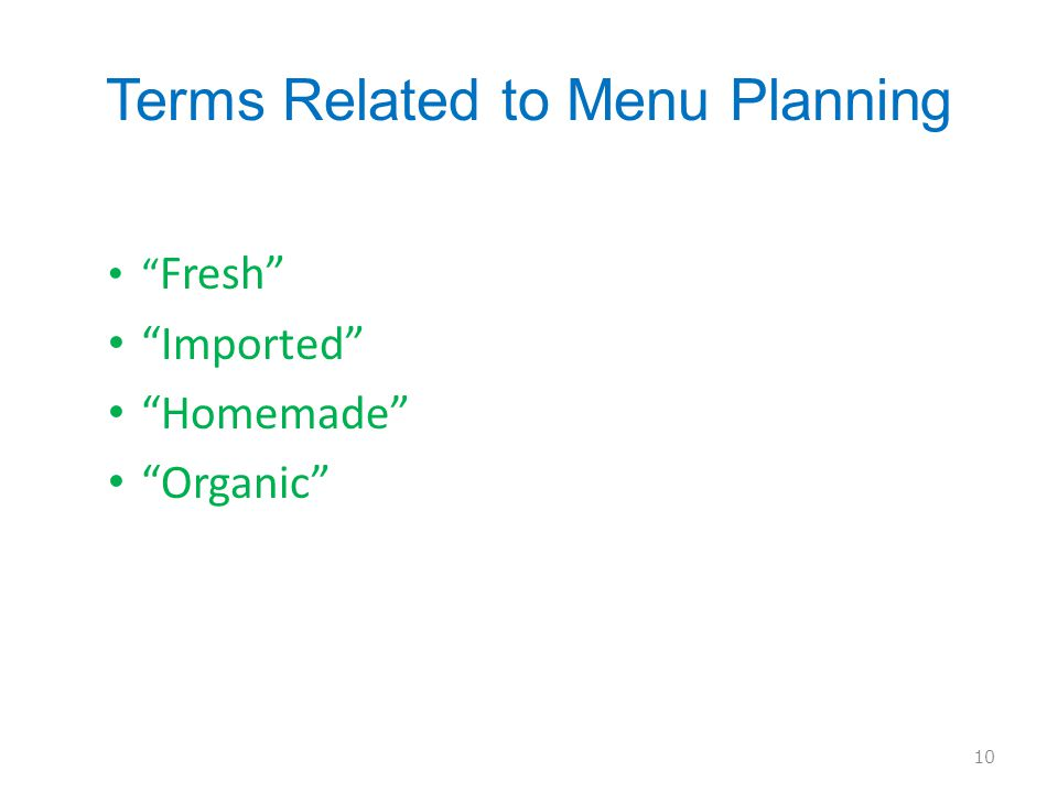 Terms Related to Menu Planning Fresh Imported Homemade Organic 10