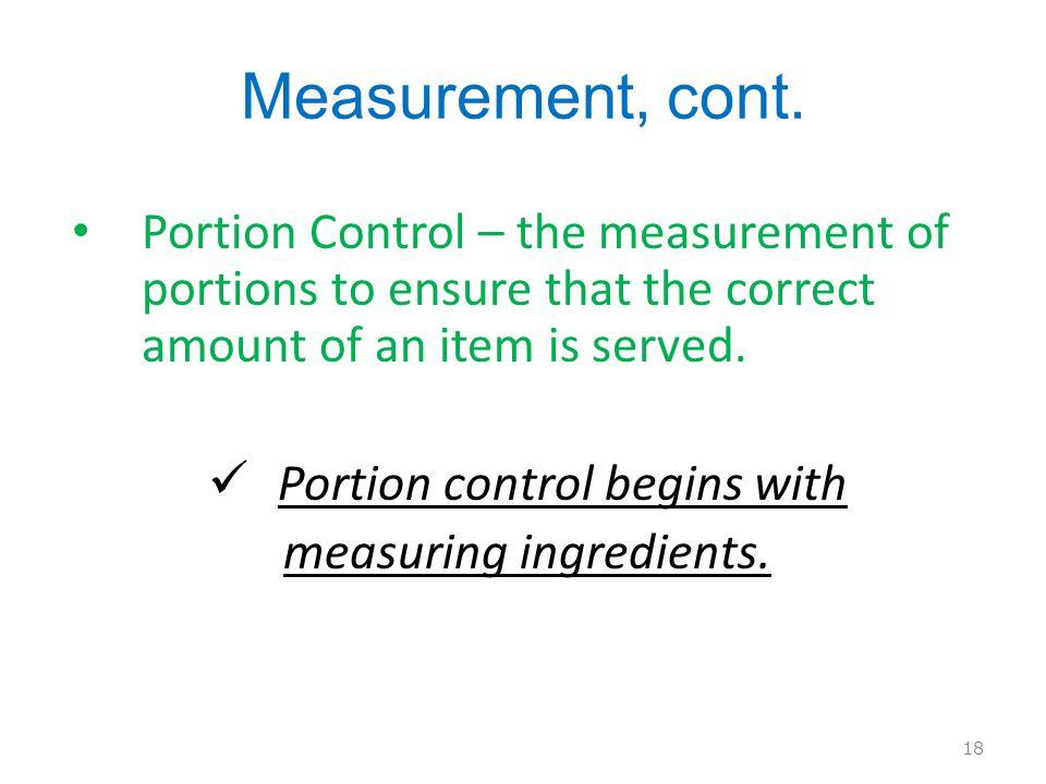 Measurement, cont.