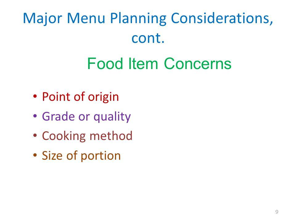 Major Menu Planning Considerations, cont.