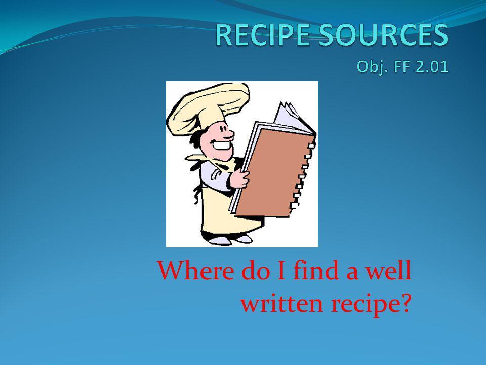 Where do I find a well written recipe?
