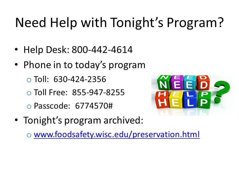 Need Help with Tonights Program.