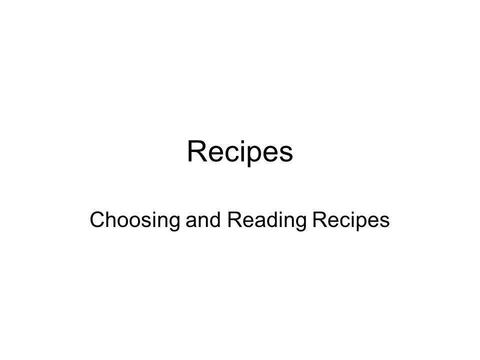 Recipes Choosing and Reading Recipes