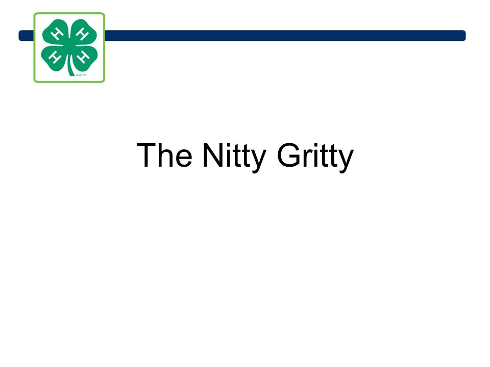 The Nitty Gritty