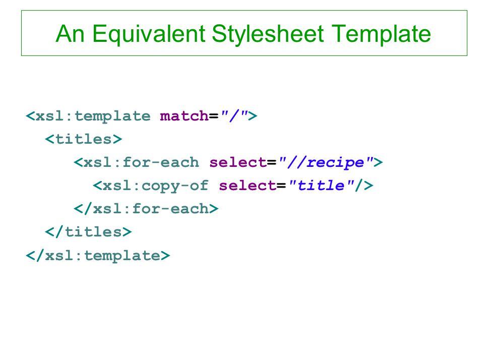 An Equivalent Stylesheet Template