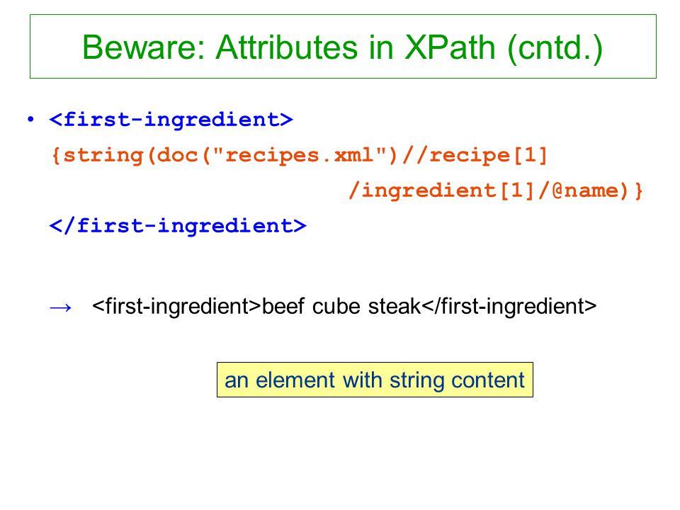 Beware: Attributes in XPath (cntd.) {string(doc(