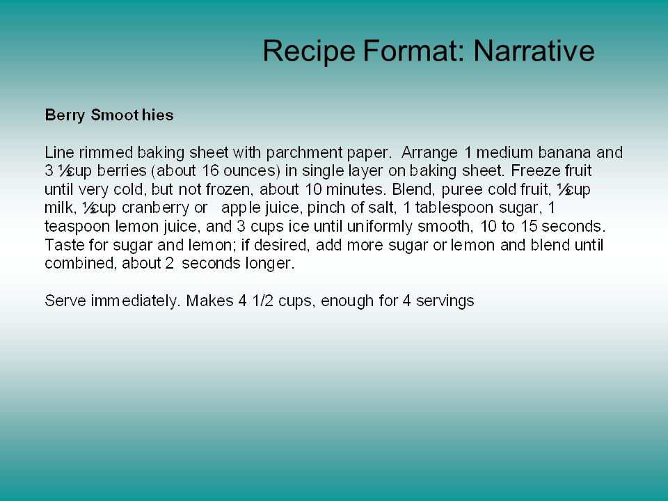 Recipe Format: Narrative