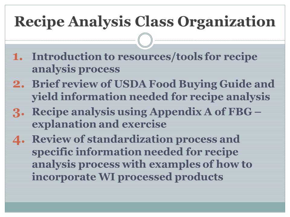Recipe Analysis Class Organization 1.