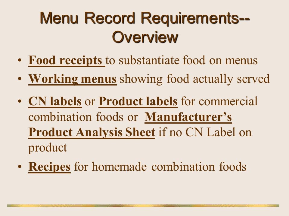 Manufacturers Product Analysis Sheet (MPAS) Must be an official statement from the manufacturer showing the formulation of the product, the amount of each ingredient credited toward a pattern component A description of all ingredients, i.e.