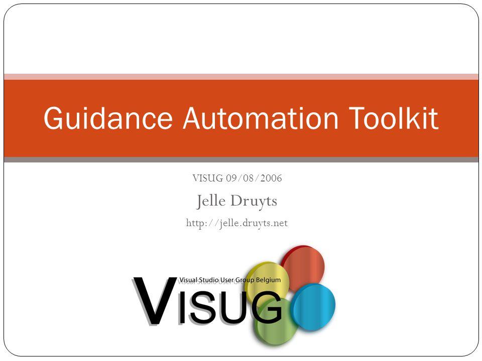 COB.NET R2 Program - 02 June 2014 Guidance Automation Toolkit VISUG 09/08/2006 Jelle Druyts http://jelle.druyts.net