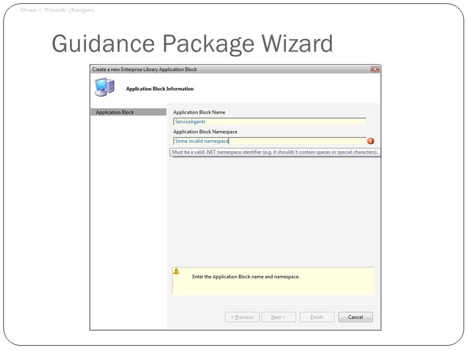 Guidance Package Wizard Home > Wizards (Recipes)