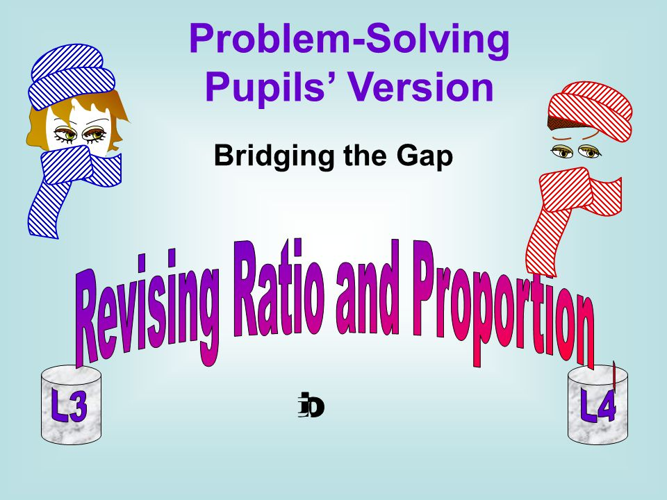 Bridging the Gap Problem-Solving Pupils Version