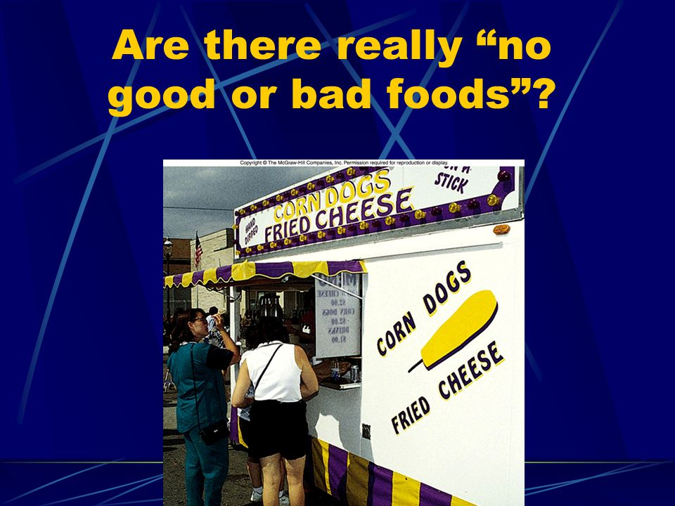 Are there really no good or bad foods