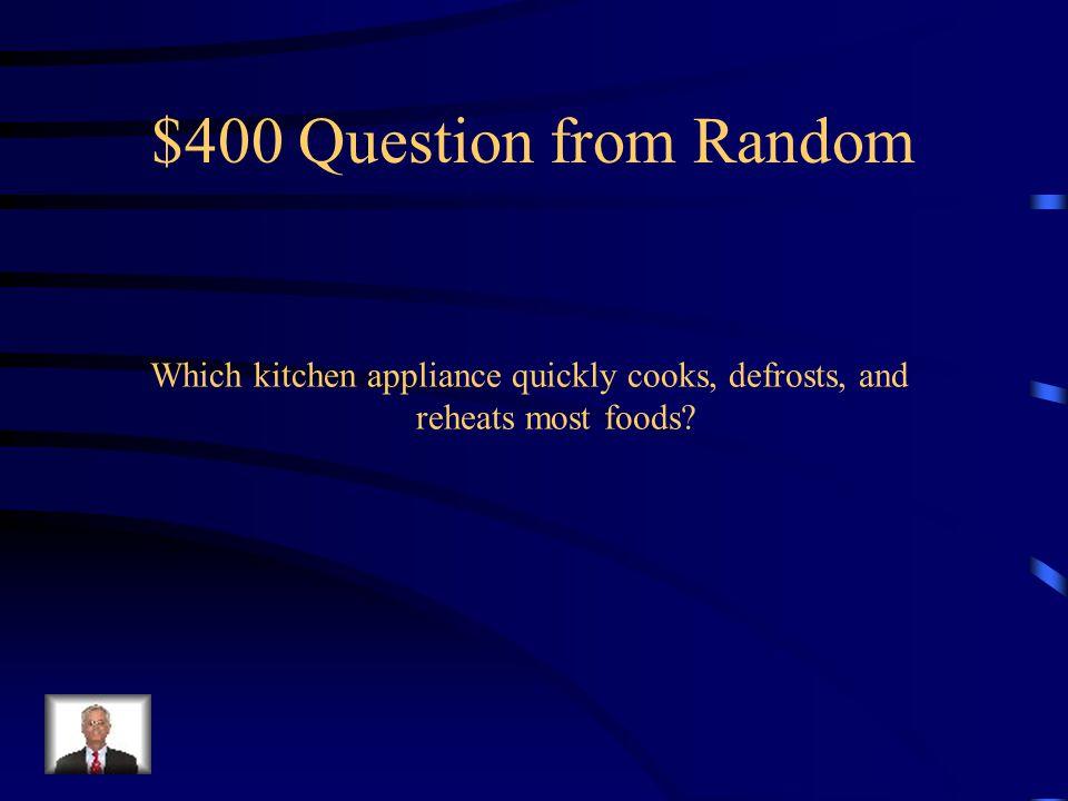 $300 Answer from Random Pastry blender