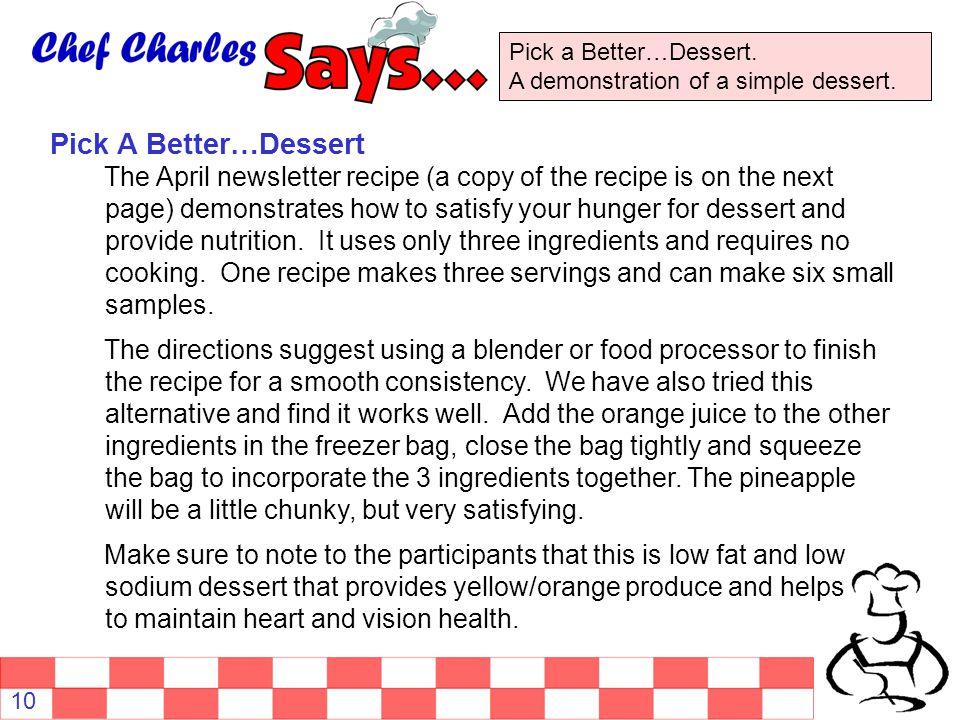 Pick a Better…Dessert. A demonstration of a simple dessert.