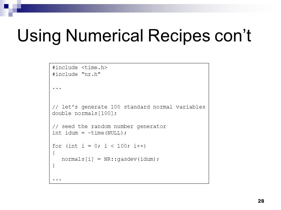 28 Using Numerical Recipes cont #include #include