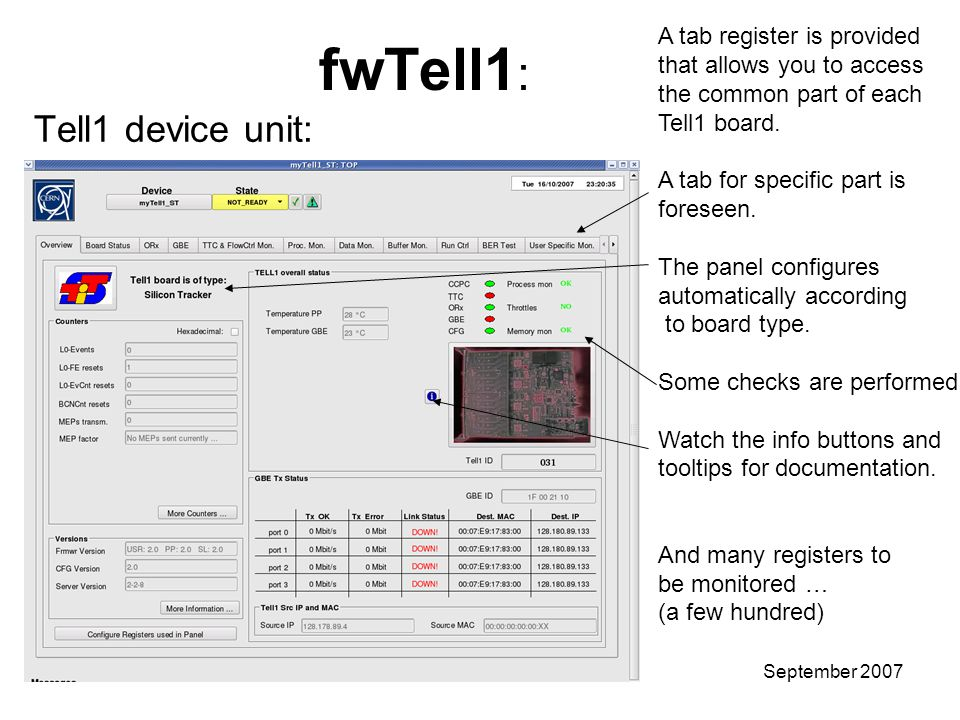 Stefan KoestnerTutorial – User GuideSeptember 2007 fwTell1 : Tell1 device unit: A tab register is provided that allows you to access the common part of each Tell1 board.