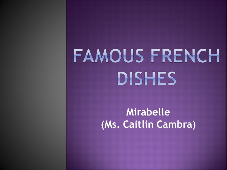 Mirabelle (Ms. Caitlin Cambra)