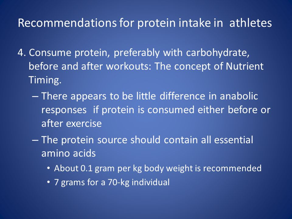 Recommendations for protein intake in athletes 4. Consume protein, preferably with carbohydrate, before and after workouts: The concept of Nutrient Ti