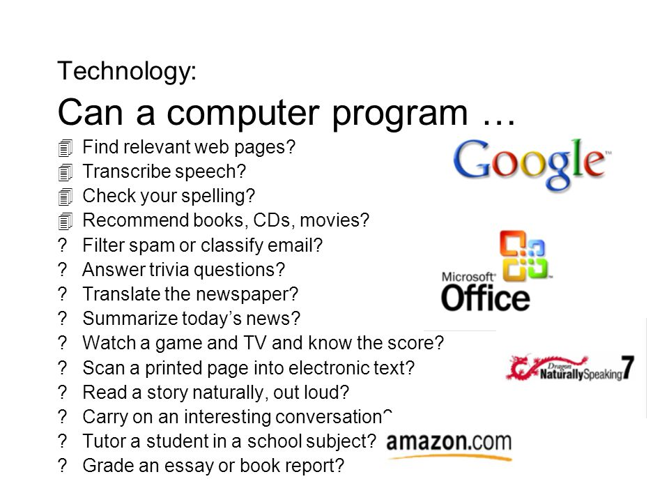 Technology: Can a computer program … Find relevant web pages.