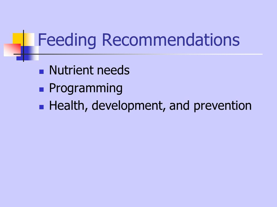 Nutrient needs Programming Health, development, and prevention