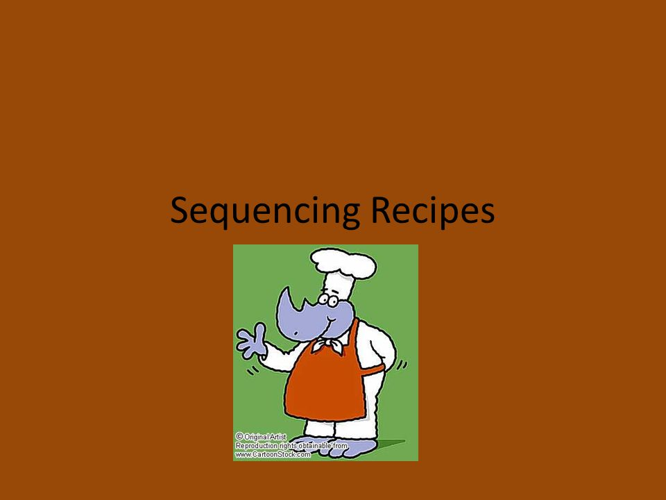 Sequencing Recipes