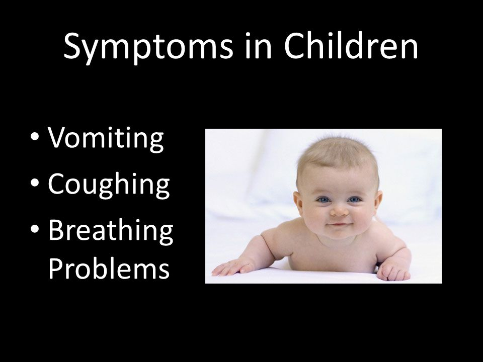 Symptoms in Children Vomiting Coughing Breathing Problems