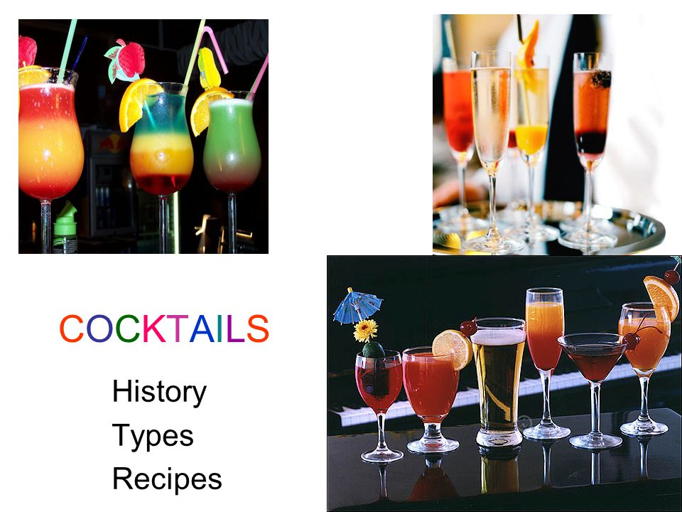 COCKTAILSCOCKTAILS History Types Recipes