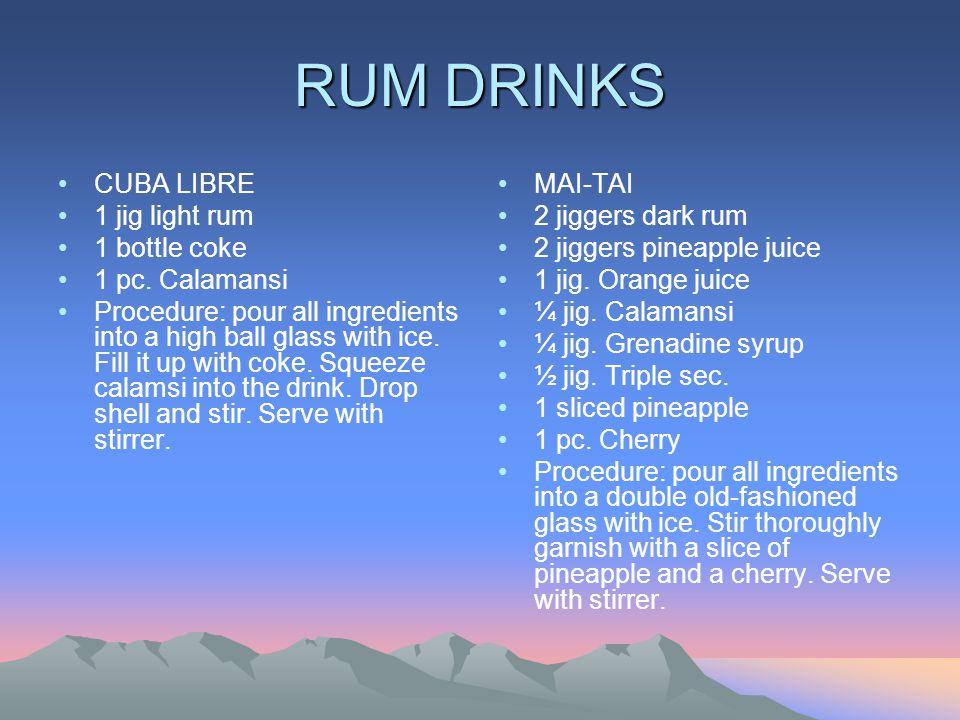 RUM DRINKS CUBA LIBRE 1 jig light rum 1 bottle coke 1 pc.