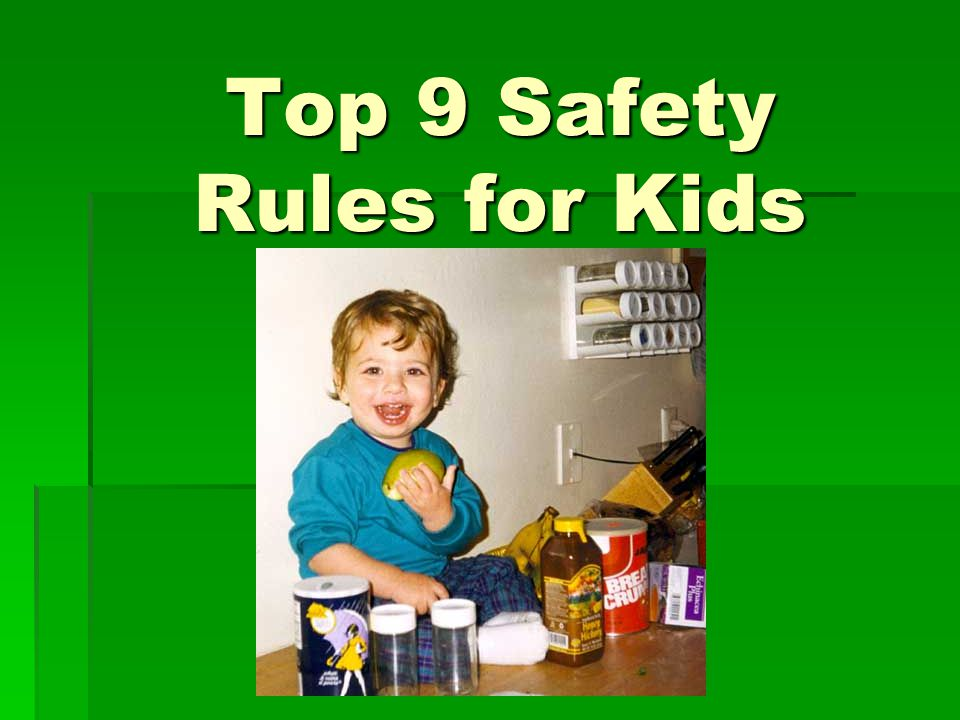 Top 9 Safety Rules for Kids