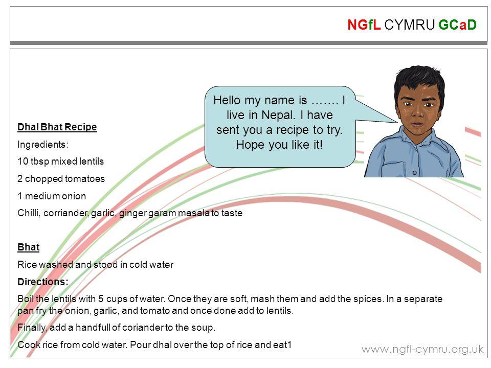 NGfL CYMRU GCaD www.ngfl-cymru.org.uk Hello my name is …….