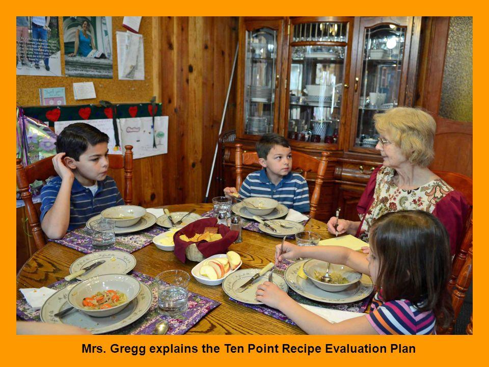 Mrs. Gregg explains the Ten Point Recipe Evaluation Plan