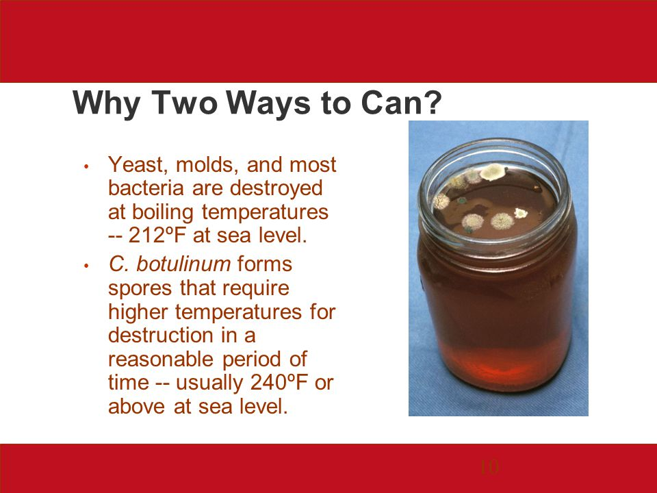 10 Why Two Ways to Can.