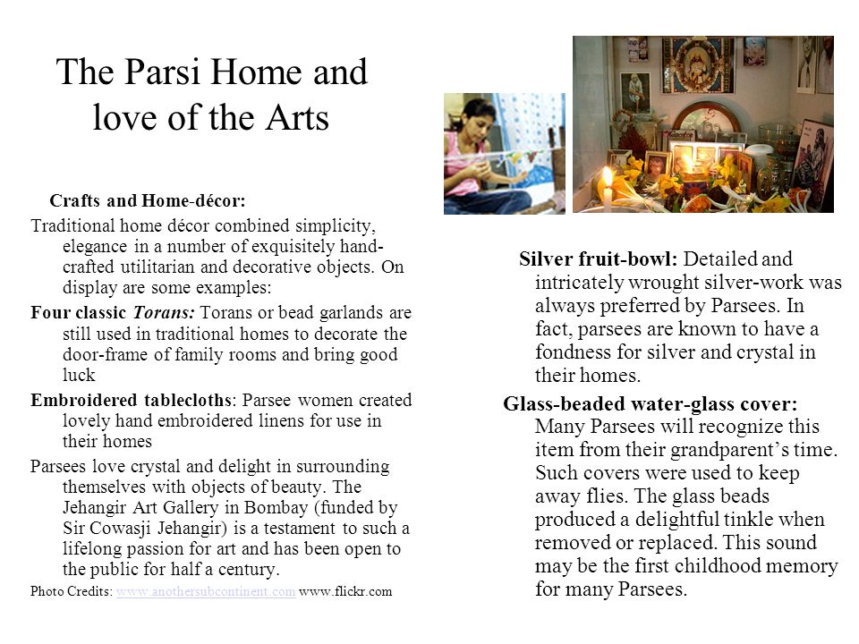 The Parsi Home and love of the Arts Crafts and Home-décor: Traditional home décor combined simplicity, elegance in a number of exquisitely hand- craft