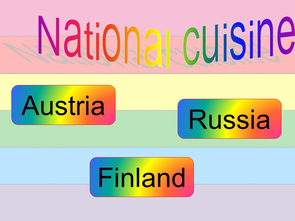 Austria Finland Russia