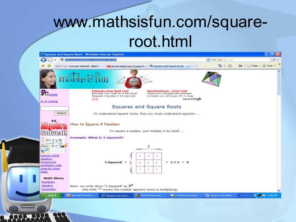 www.mathsisfun.com/square- root.html