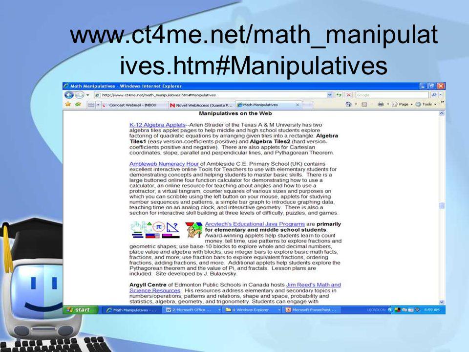 www.ct4me.net/math_manipulat ives.htm#Manipulatives