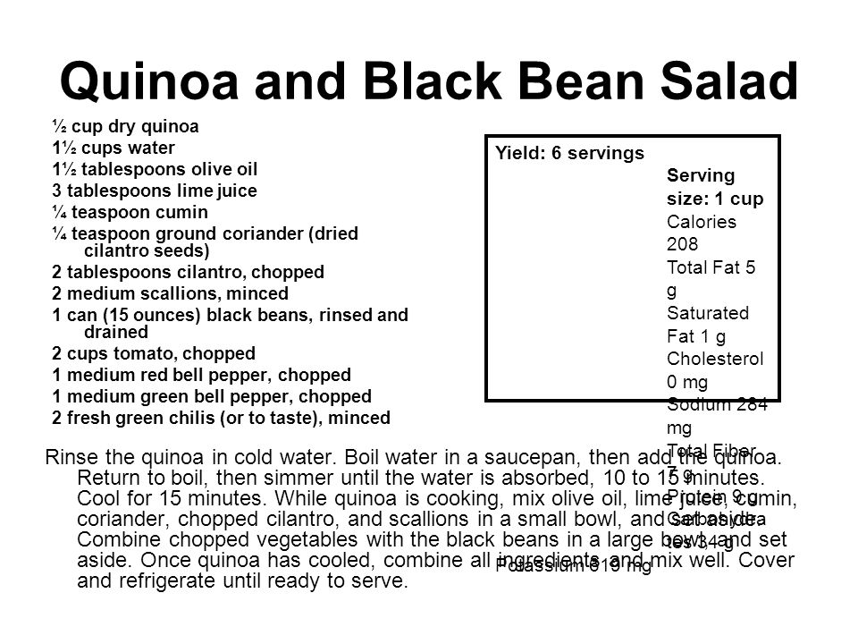 Quinoa and Black Bean Salad ½ cup dry quinoa 1½ cups water 1½ tablespoons olive oil 3 tablespoons lime juice ¼ teaspoon cumin ¼ teaspoon ground corian