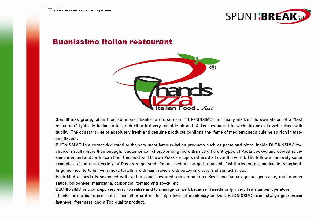 Buonissimo Italian restaurant Spuntibreak group,italian food solutions, thanks to the concept