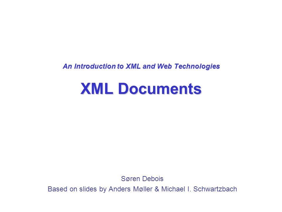 XML trees vs. XML documents