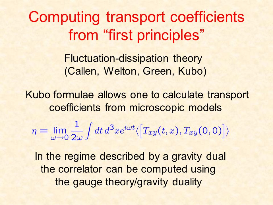 Computing transport coefficients from first principles Kubo formulae allows one to calculate transport coefficients from microscopic models In the reg