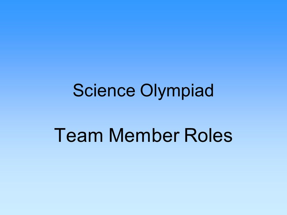 Science Olympiad Team Member Roles