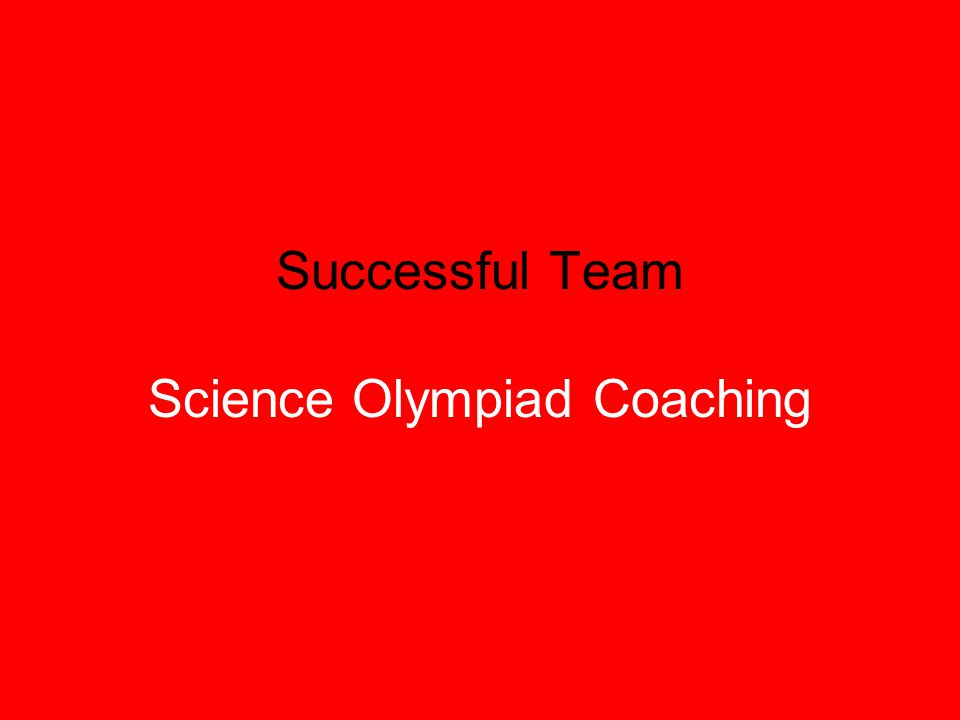 Successful Team Science Olympiad Coaching