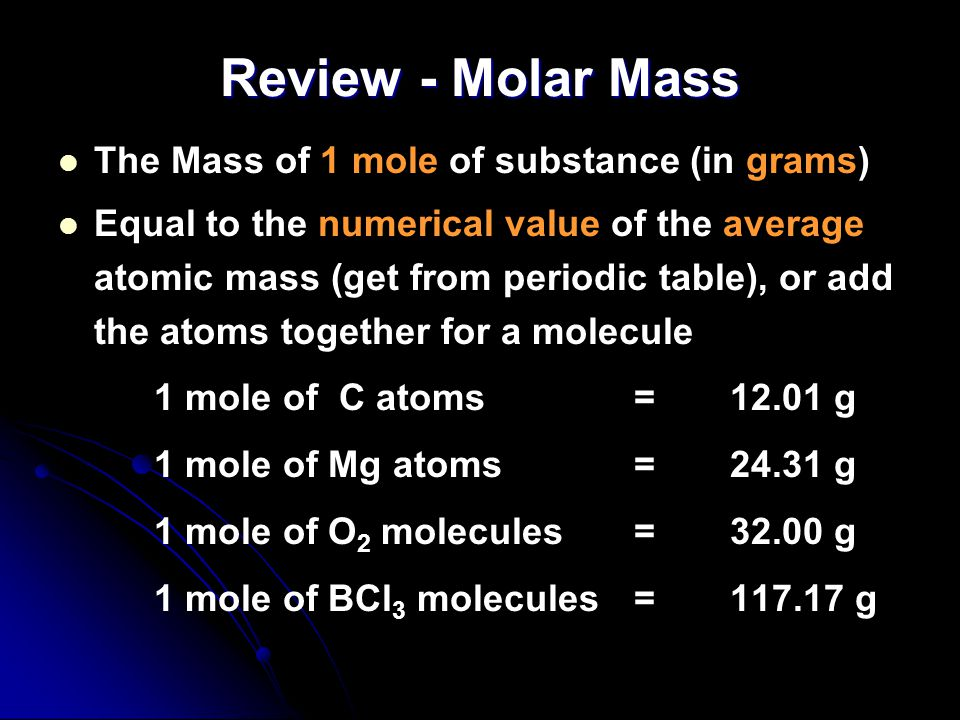 Review - The Mole A counting unit A counting unit Similar to a dozen, except instead of 12, its 602,000,000,000,000,000,000,000 Similar to a dozen, ex