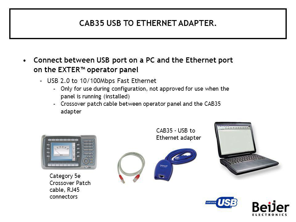 CAB35 - USB to Ethernet adapter Category 5e Crossover Patch cable, RJ45 connectors Connect between USB port on a PC and the Ethernet port on the EXTER