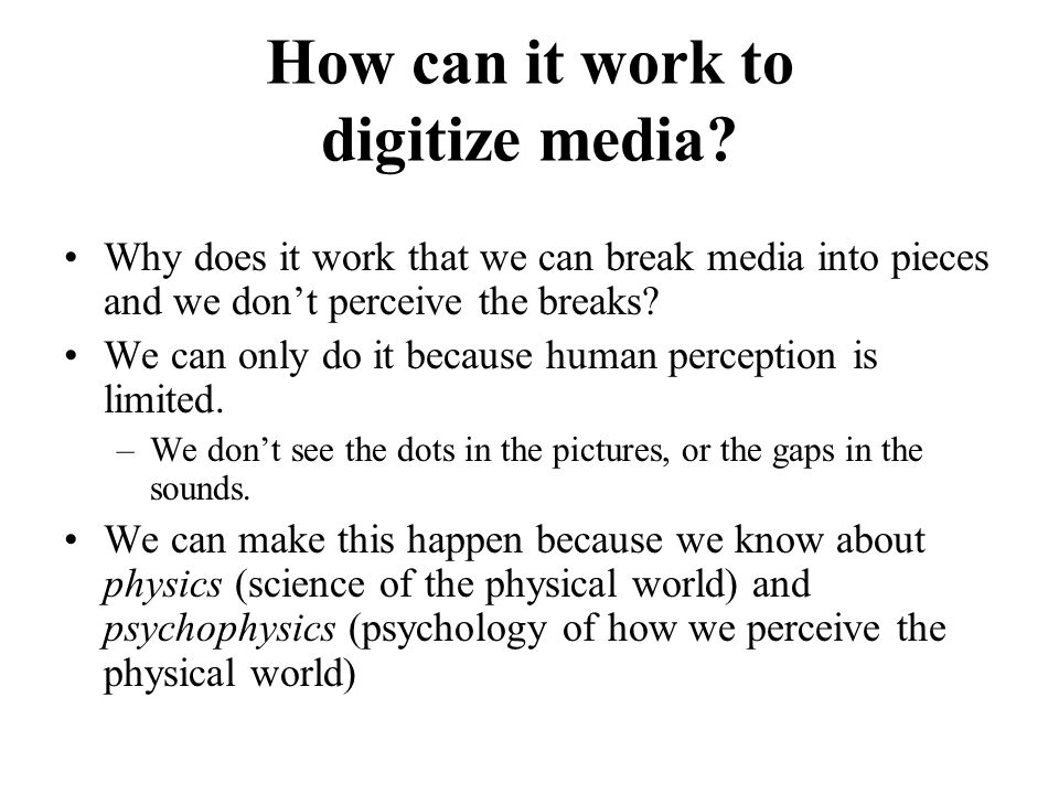 How can it work to digitize media.